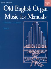 Cover for   Old English Organ Music for Manuals Book 5