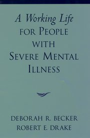Cover for   A Working Life for People with Severe Mental Illness