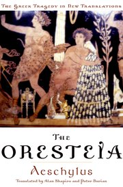 an examination of the oresteia trilogy Summary and analysis of the dramatic trilogy by aeschylus consisting of:  agamemnon, libation bearers, and the eumenides.