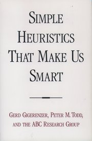 Cover for   Simple Heuristics that Make Us Smart