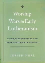 Cover for   Worship Wars in Early Lutheranism