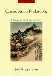 Cover for   Classic Asian Philosophy