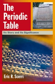 The periodic table eric r scerri oxford university press cover for the periodic table urtaz Images