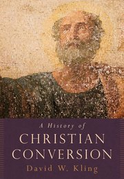 Cover for   A History of Christian Conversion