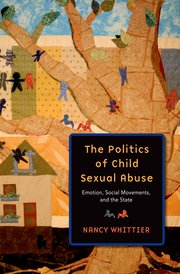 Cover for   The Politics of Child Sexual Abuse