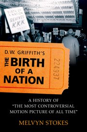 Cover for   D.W. Griffiths the Birth of a Nation
