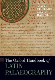 Cover for   The Oxford Handbook of Latin Palaeography