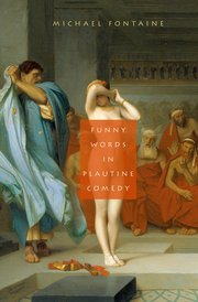 Cover for   Funny Words in Plautine Comedy