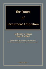 Cover for   The Future of Investment Arbitration