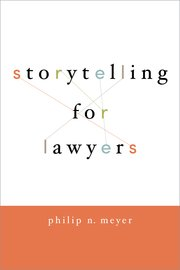 Cover for   Storytelling for Lawyers