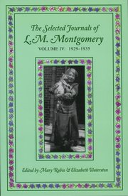 Cover for   The Selected Journals of L.M. Montgomery, Volume IV:1929-1935