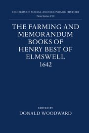 Cover for   The Farming and Memorandum Books of Henry Best of Elmswell, 1642