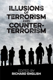 Cover for   Illusions of Terrorism and Counter-Terrorism