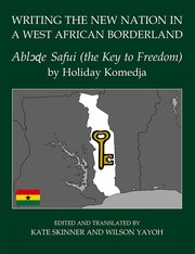 Cover for   Writing the New Nation in a West African Borderland