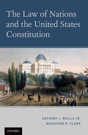 Cover for   The Law of Nations and the United States Constitution