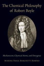Cover for   The Chemical Philosophy of Robert Boyle