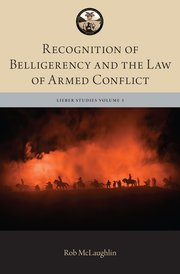 Cover for   Recognition of Belligerency and the Law of Armed Conflict