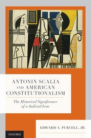 Cover for   Antonin Scalia and American Constitutionalism