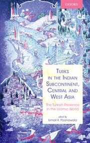 Cover for   Turks in the Indian Subcontinent, Central and West Asia