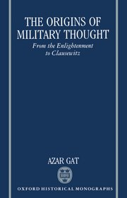 Cover for   The Origins of Military Thought