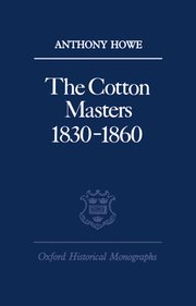 Cover for   The Cotton Masters 1830-1860