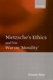 Cover for   Nietzsches Ethics and his War on Morality