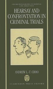 Cover for   Hearsay and Confrontation in Criminal Trials