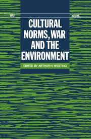 Cover for   Cultural Norms, War and the Environment