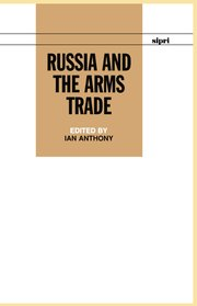 Cover for   Russia and the Arms Trade