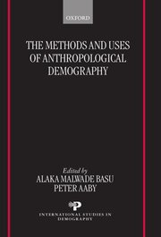 Cover for   The Methods and Uses of Anthropological Demography