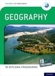 Cover for   Oxford IB Diploma Programme IB Prepared: Geography