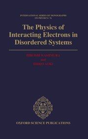 Cover for   Physics of Interacting Electrons in Disordered Systems