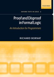 Cover for   Proof and Disproof in Formal Logic