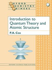 Cover for   Introduction to Quantum Theory and Atomic Structure