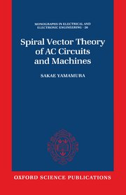 Cover for   Spiral Vector Theory of AC Circuits and Machines