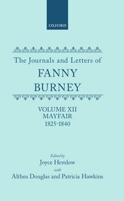Cover for   The Journals and Letters of Fanny Burney (Madame DArblay) Volume XII: Mayfair 1825-1840