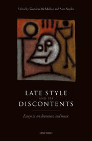 Cover for   Late Style and its Discontents