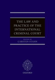 Cover for   The Law and Practice of the International Criminal Court