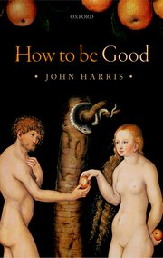 Cover for   How to be Good