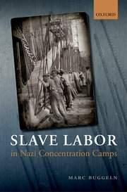Cover for   Slave Labor in Nazi Concentration Camps