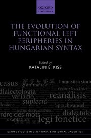 Cover for   The Evolution of Functional Left Peripheries in Hungarian Syntax