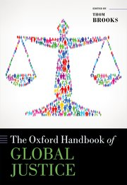 Cover for   The Oxford Handbook of Global Justice