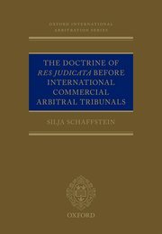 Cover for   The Doctrine of Res Judicata Before International Commercial Arbitral Tribunals