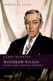 Image result for barry hankins woodrow wilson