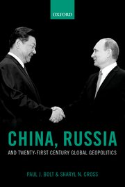 Cover for   China, Russia, and Twenty-First Century Global Geopolitics