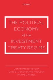 Cover for   The Political Economy of the Investment Treaty Regime