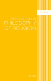 Cover for   Oxford Studies in Philosophy of Religion Volume 6