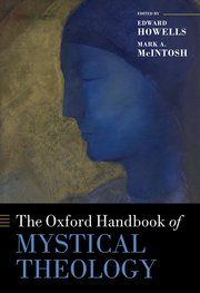 Cover for   The Oxford Handbook of Mystical Theology