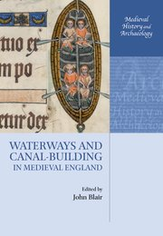 Cover for   Waterways and Canal-Building in Medieval England