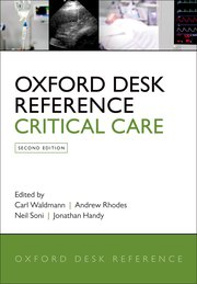 Cover for   Oxford Desk Reference: Critical Care